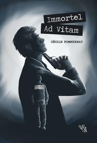 Immortel Ad Vitam (Cécile Pommereau)