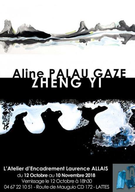 LATTES – exposition Zheng Yi et Aline Palau Gazé – 12 octobre