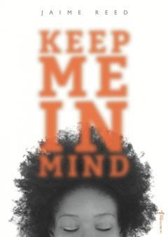 Keep me in mind, de Jaime Reed