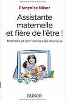 Assistante maternelle et fière de l'être! Portraits et confidences de nounous