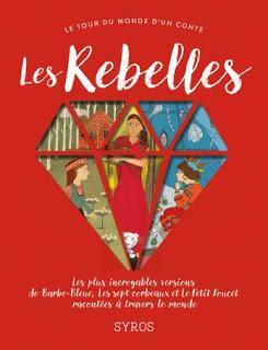 Les Rebelles de Fabienne Morel et Gilles Bizouerne