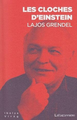 Les cloches d'Einstein, de Lajos Grendel
