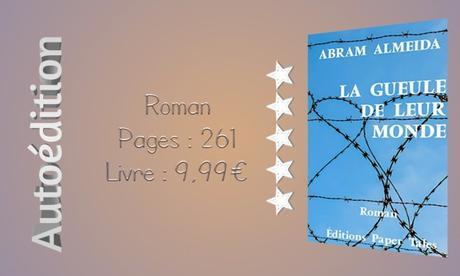 La gueule de leur monde » Abram Almeida