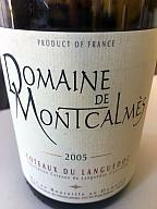 Les vins du WE : Dom Laurent, Janasse, Montcalmes