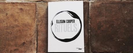 Rituels – Ellison Cooper