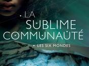 sublime communauté mondes d'Emmanuelle