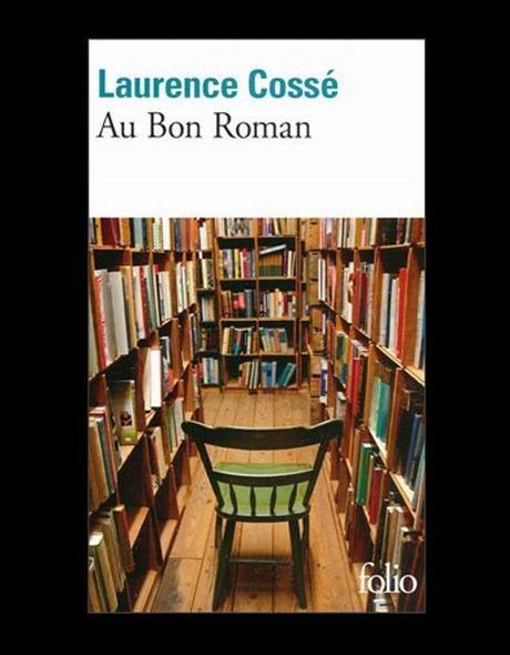Au Bon Roman de Laurence Cossé