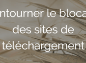 Comment contourner blocage Cpasbien, Torrent9 sites téléchargement