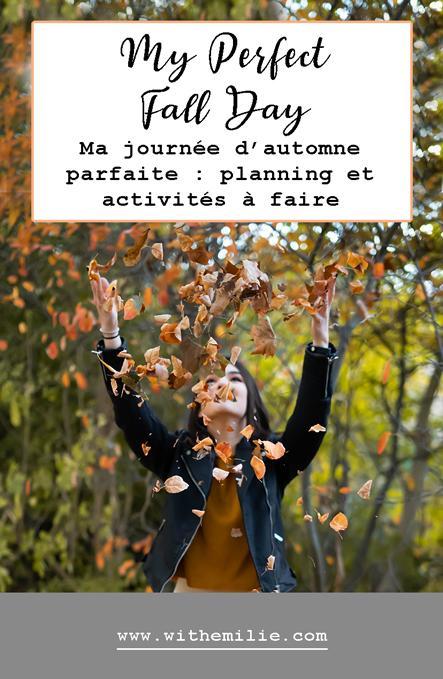 Ma journée d'automne parfaite