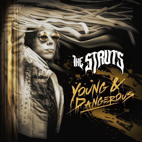 YOUNG&DANGEROUS – THE STRUTS