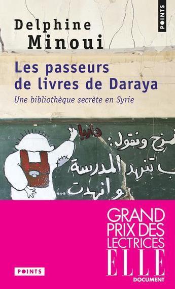 Les passeurs de livres de Daraya de Delphine Minoui