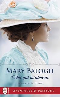 La saga des Westcott #1 Celui qui m'aimera de mary Balogh