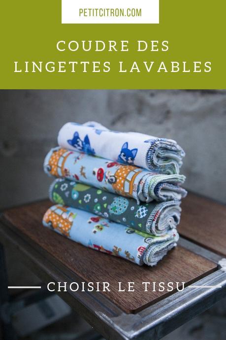 Coudre des lingettes lavables : quels tissus choisir?