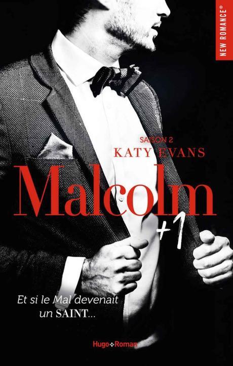 Malcolm +1 Saison 2 de Katy Evans