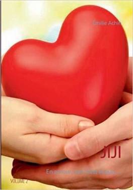 Jiji, tome 2, en amour, rien n'est acquis d'Emilie Achin
