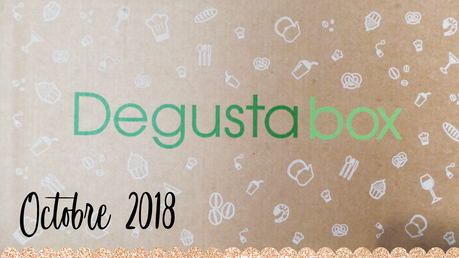 Degustabox octobre 2018