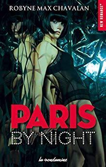 A vos agendas : Découvrez Paris by Night de Robyne Max Chavalan