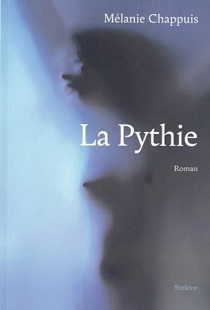 La Pythie, de Mélanie Chappuis