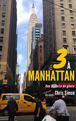 3 à Manhattan de Chris Simon