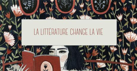 La littérature change la vie — Histoire(s) vraie(s)