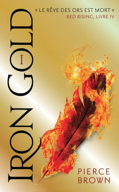 Couverture Red Rising, tome 4 : Iron Gold, partie 1