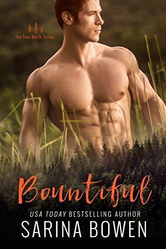 Mon avis sur Bountiful, le 4ème tome de la saga True North de Sarina Bowen
