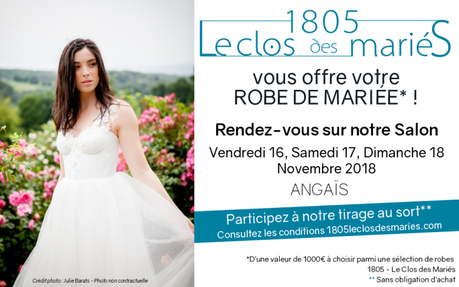 { Coup de projecteur } Gagne ta robe de Mariée avec 1805 – Le Clos des Mariés !