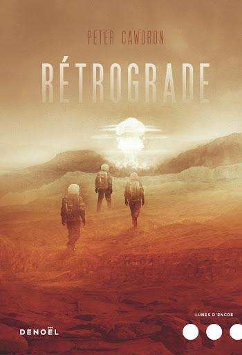 Rétrograde - Peter Cawdron