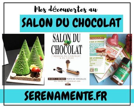 Mes découvertes et craquages au Salon du Chocolat !