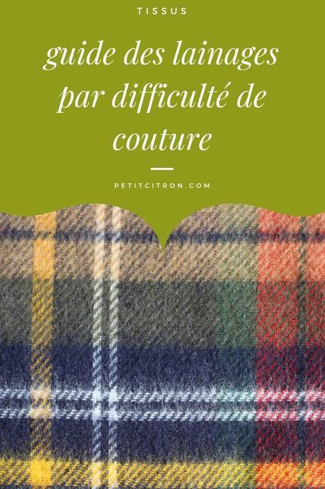 Guide des tissus en laine : du plus facile au plus difficile à coudre