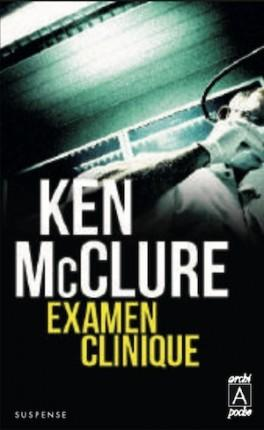 Examen clinique de Ken McClure