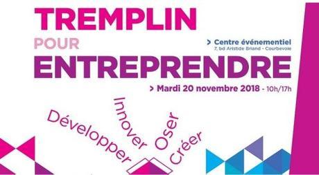 Vous êtes créateur d'entreprise ? RDV le 20/11 au Tremplin pour entreprendre à Courbevoie !