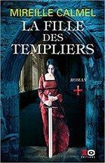 La Fille des Templiers Tome 1 de Mireille Calmel