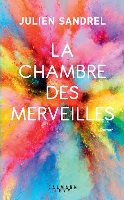 « La chambre des merveilles » de Julien Sandrel