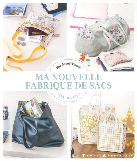 Livre : «Ma nouvelle fabrique de sacs» d'Elsa Giraud