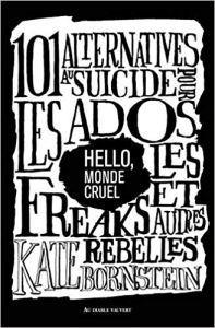 « Hello, monde cruel », Kate Bornstein, Au diable vauvert