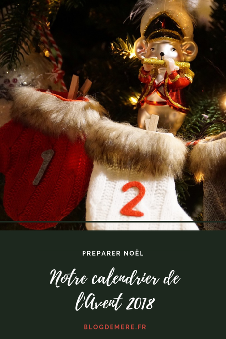 Notre calendrier de l'Avent 2018 : petits cadeaux en attendant Noël !
