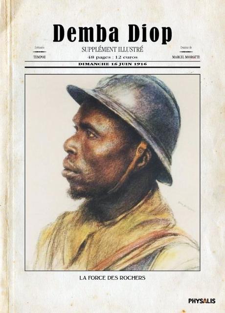 Demba Diop. 16 avril 1917. La Force des Rochers. Tempoe, Mor et Florent DANIEL – 2013 (BD)