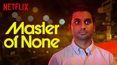 La septième meilleure série de Netflix: Master of none !
