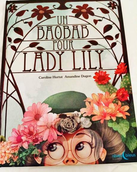Le livre du lundi :  Un Baobab pour Lady Lily