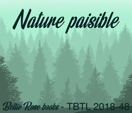 THROWBACK THURSDAY ► NATURE PAISIBLE