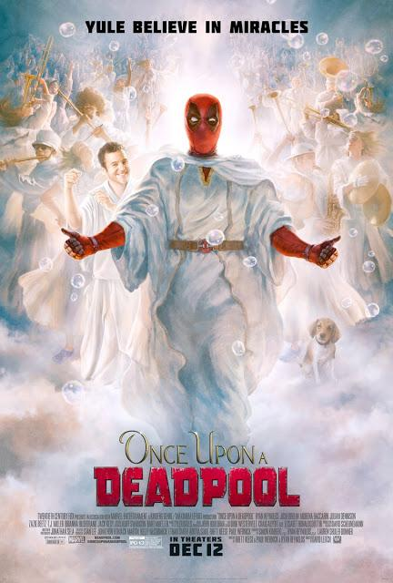 Deadpool 2 : Once Upon A Deapool ! Nouveau poster !