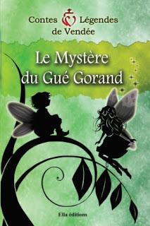 Le mystère du Gué Gorand