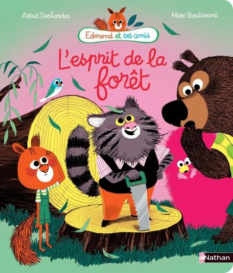 L'esprit de la Forêt de A. Desbordes & Marc Boutavant