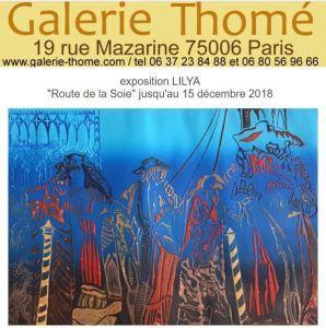Galerie  Thomé  exposition LILYA  « Routes de la soie » et Angela VERTSONI (05/12 au 05/01/2019)