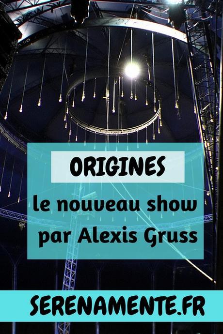 Origines par Alexis Gruss : un show détonnant de haute voltige !