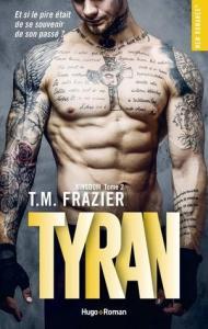 Kingdom, Tome 2 : Tyran de T. M. Frazier – Souvenirs et souffrance !
