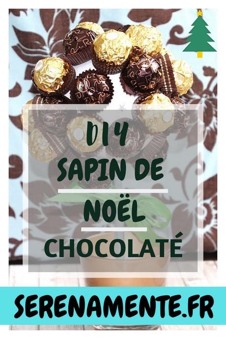 DIY : Comment réaliser un Sapin de Noël chocolaté ?