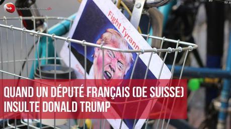 Deputé des français de l'Etranger insulte Trump