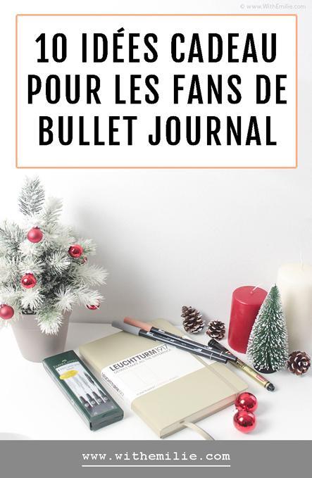10 idées cadeau pour les fans de Bullet Journal